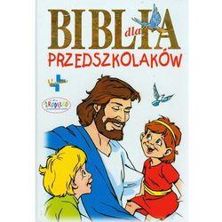 Biblia dla przedszkolaków (opr. twarda)