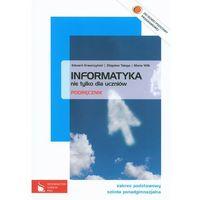 Informatyka Nie Tylko Dla Uczniów Podręcznik Zakres Podstawowy (opr. miękka)