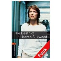 The Death of Karen Silkwood Oxford Bookworms Library 2 The Death of Karen Silkwood (3rd edition) Book and CD