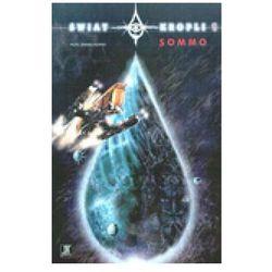 Świat kropli 1. Sommo (opr. broszurowa)