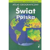 Atlas geograficzny Świat Polska (opr. twarda)
