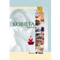 Encyklopedia zdrowia Kobieta (opr. twarda)