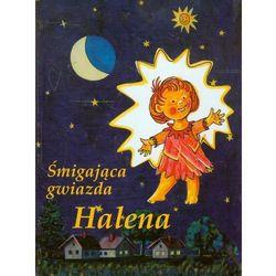 Śmigająca gwiazda Halena w podróży przez Kosmos (opr. twarda)