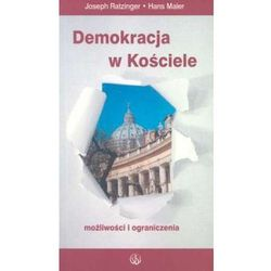 Demokracja w Kościele. Możliwości i ograniczenia