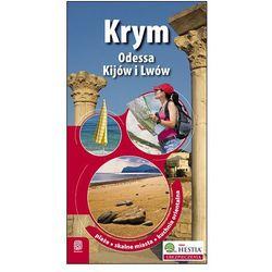 Krym oraz Odessa, Kijów i Lwów. Wydanie 1 - Wysyłka od 3,99 - porównuj ceny z wysyłką (opr. miękka)