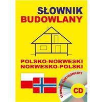 Słownik budowlany polsko-norweski i norwesko-polski + CD
