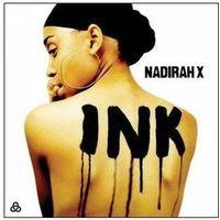Nadirah X - INK (Polska cena) (Digipack)