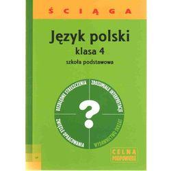Język Polski Ściąga Klasa 4 Szkoła Podstawowa (opr. miękka)