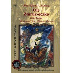 Ole Zmruż-Oczko i inne baśnie (opr. miękka)