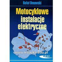Motocyklowe instalacje elektryczne (opr. miękka)