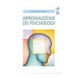 Wprowadzenie do psychologii - Mietzel