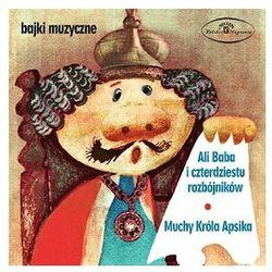 Bajka muzyczna: Alibaba i 40 rozbójników & Muchy Króla Apsika [CD] - Polskie Nagrania/Warner Music Poland