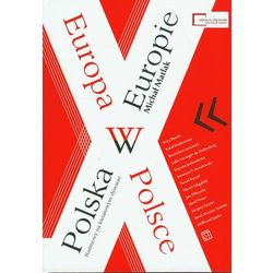 Polska w Europie. Europa w Polsce