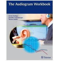 The Audiogram Workbook Oeding, Kristi A.M.
