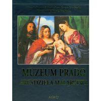 Muzeum Prado. Arcydzieła malarstwa Etui (opr. twarda)