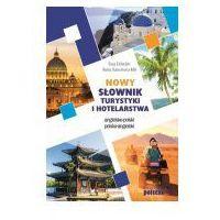 Nowy słownik turystyki i hotelarstwa ang-pol