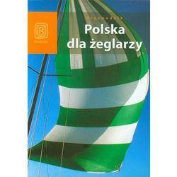 Polska dla żeglarzy (opr. miękka)