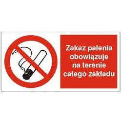 Znak Zakaz palenia obowiązuje na terenia całego zakładu 400x200 PB