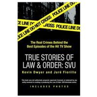 True Stories of Law & Order: Special Victims Unit