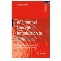 Informal Conceptual Introduction to Turbulence
