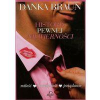 Historia pewnej niewierności - Braun Danka