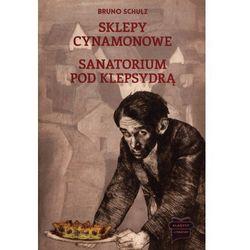 Sklepy cynamonowe Sanatorium Pod Klepsydrą /op.mk./ (opr. broszurowa)