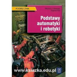 Podstawy automatyki i robotyki podręcznik (opr. miękka)