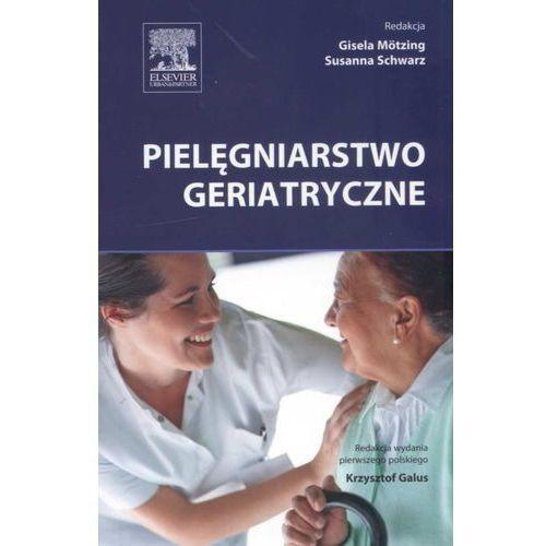 Pielęgniarstwo geriatryczne (opr. miękka)