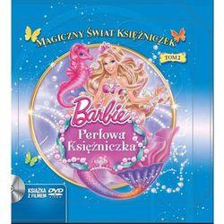Barbie Perłowa księżniczka (opr. twarda)