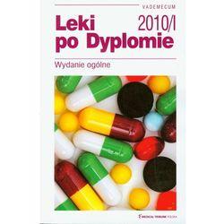 Leki po Dyplomie Vademecum 2010