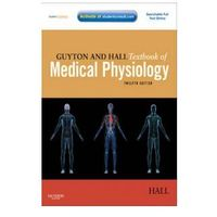 Guyton and Hall Textbook of Medical Physiology