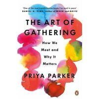 The Art of Gathering (opr. miękka)