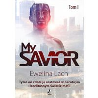 My Savior. Tom I - Ewelina Lach (EPUB)