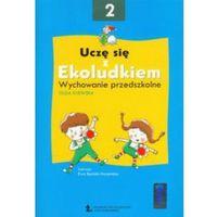 Uczę się z Ekoludkiem 2 Wychowanie przedszkolne (opr. miękka)