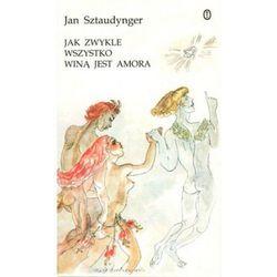 Jak zwykle wszystko jest winą Amora - Jan Sztaudynger