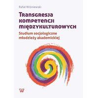 Transgresja kompetencji międzykulturowych - Wysyłka od 3,99 - porównuj ceny z wysyłką (opr. miękka)