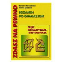 Egzamin gimnazjalny Część matematyczno-przyrodnicza