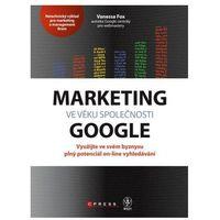 Marketing ve věku společnosti Google Vanessa Fox