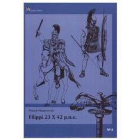 Filippi 23 X 42 P.n.e. - Maciej Milczanowski