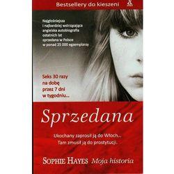 Sprzedana Moja hist. poc/'14 - Sophie Hayes (opr. miękka)