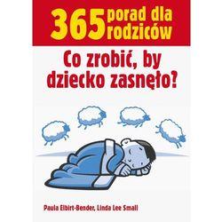 Co zrobić by dziecko zasnęło (opr. miękka)
