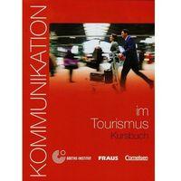 Kommunikation Im Tourismus Kursbuch Z Płytą Cd (opr. miękka)