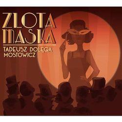 Złota maska - Tadeusz Dołęga Mostowicz