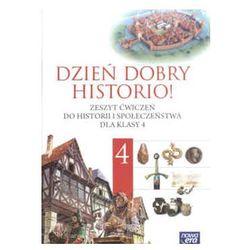 Dzień dobry historio! Zeszyt ćwiczeń do historii i społeczeństwa dla klasy 4