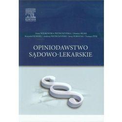 Opiniodawstwo sądowo-lekarskie - Wysyłka od 3,99 - porównuj ceny z wysyłką (opr. miękka)