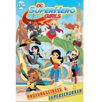 DC Super Hero Girls. Bd.1