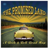 Różni Wykonawcy - Promised Land - A Rock & Roll Road Map, The