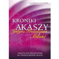 Kroniki Akaszy - Gabrielle Orr
