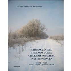 Królowa Śniegu. The Snow Queen. Sneedronningen - Hans Christian Andersen - ebook