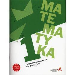 Matematyka GIM 1 Ćwiczenia podstawowe (opr. broszurowa)
